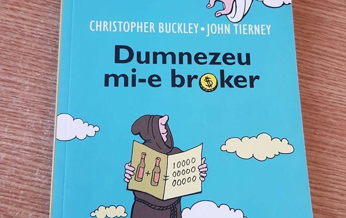 """Dumnezeu mi-e brocker"" de Cristopher Buckley"