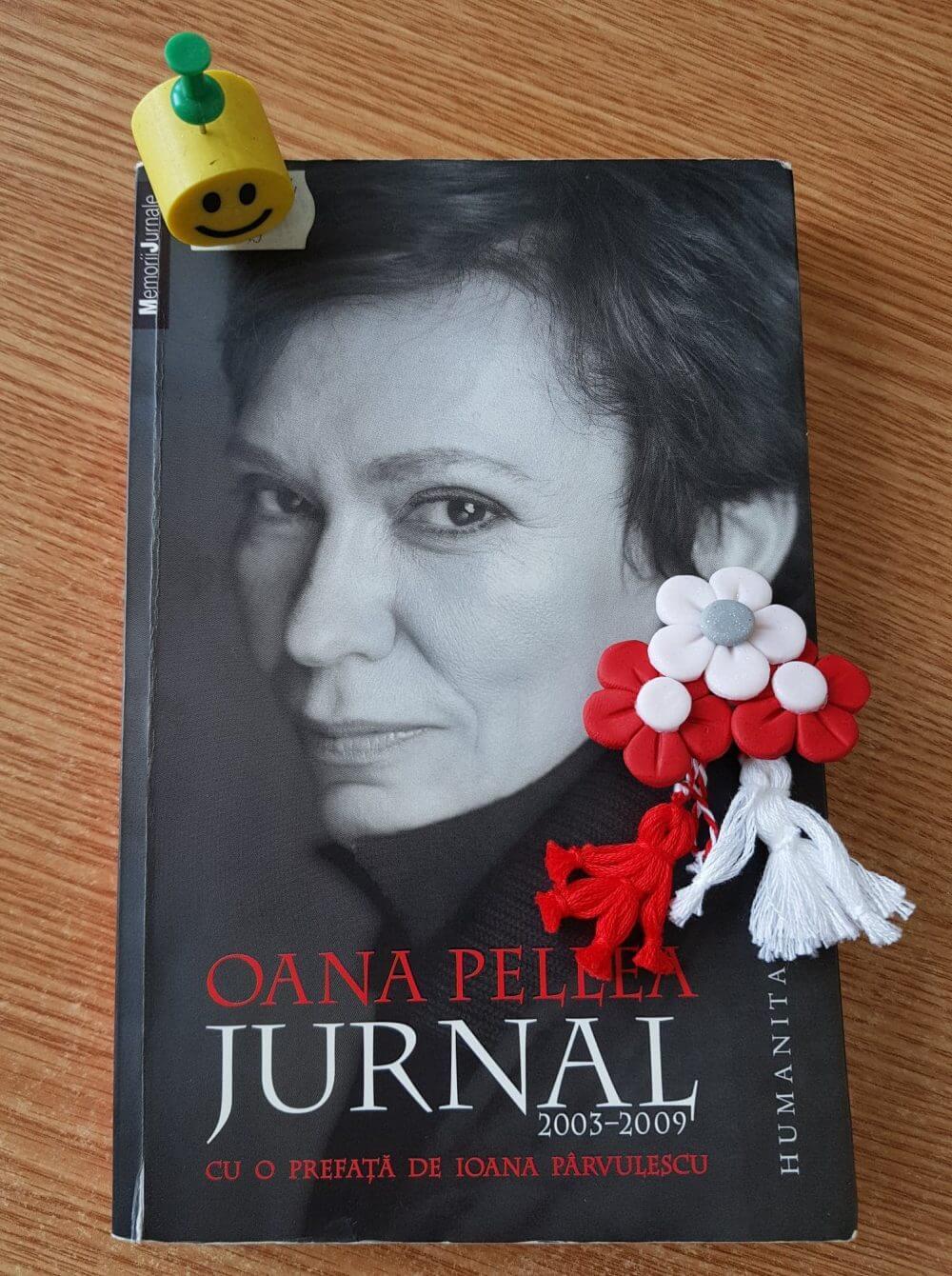 """""""Jurnal 2003-2009"""" de Oana Pellea"""