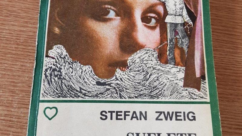 """Suflete zbuciumate"" de Stefan Zweig"