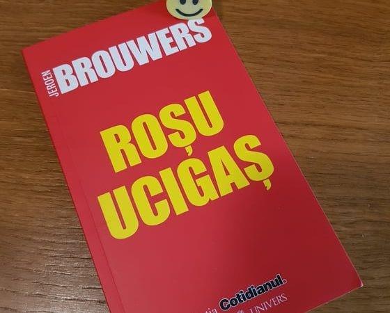 """Roșu ucigaș"" de Jeroen Brouwers"
