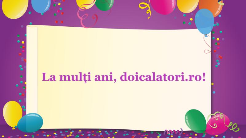 La mulți ani, doicalatori.ro !!!